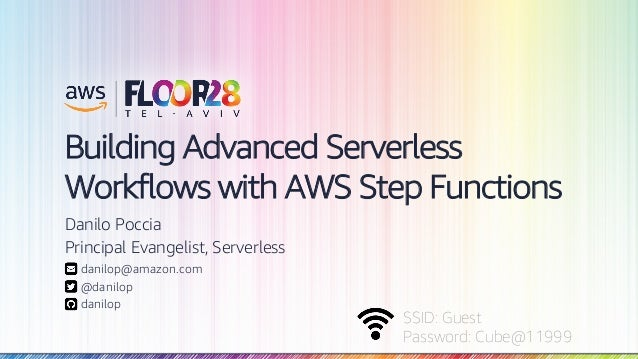 Building Advanced Serverless Workflows with AWS Step Functions | AWS …