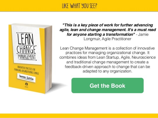 """lIKE WHAT YOU SEE?  """"This is a key piece of work for further advancing  agile, lean and change management. It's a must rea..."""