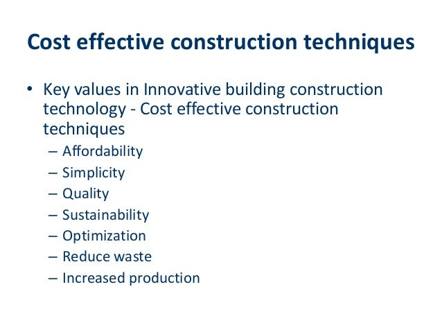 Building Construction Technology Reduce Cost