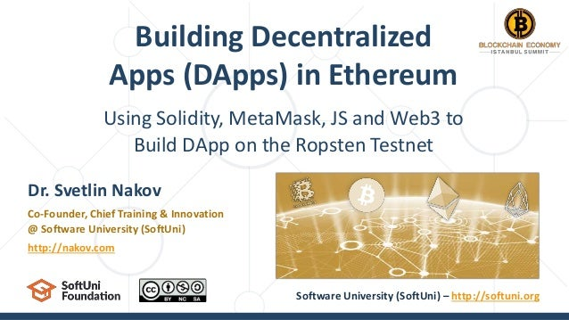 Using Solidity, MetaMask, JS and Web3 to Build DApp on the Ropsten Testnet Building Decentralized Apps (DApps) in Ethereum...