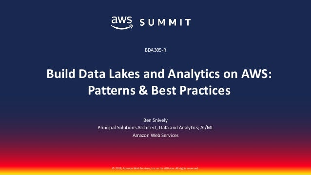 Building Data Lakes and Analytics on AWS