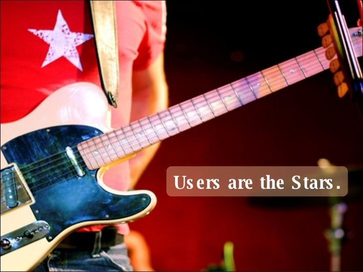 Us e rs are the Stars .