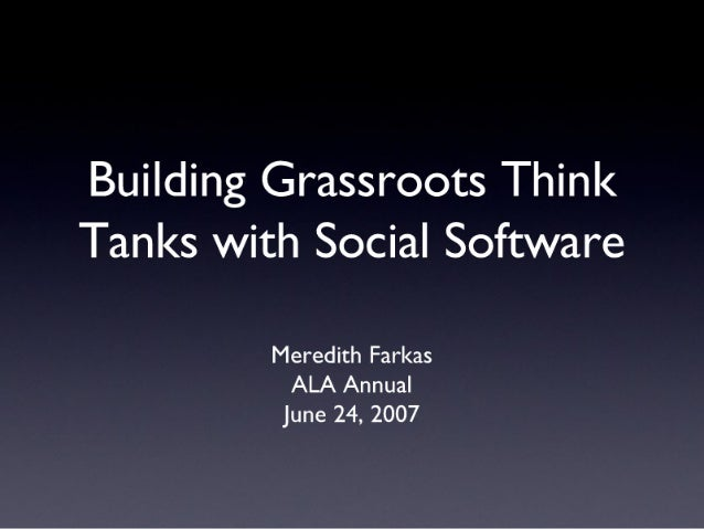 Building Grassroots Think Tanks with Social Software