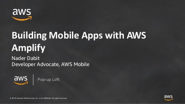 Building Mobile Apps with AWS Amplify