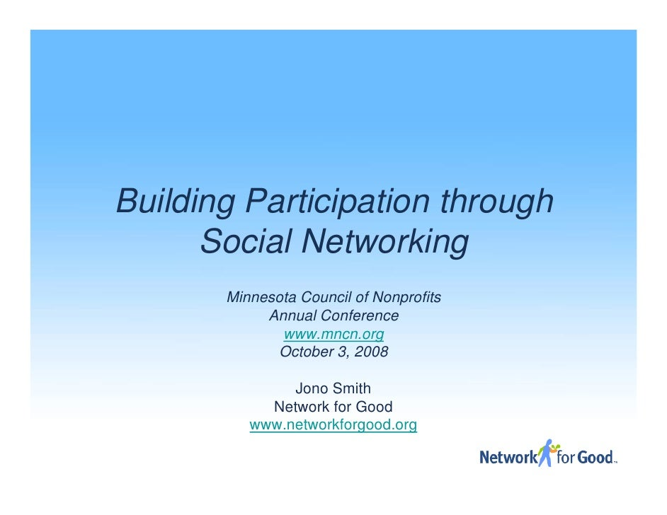 Building Participation through       Social Networking        Minnesota Council of Nonprofits             Annual Conferenc...