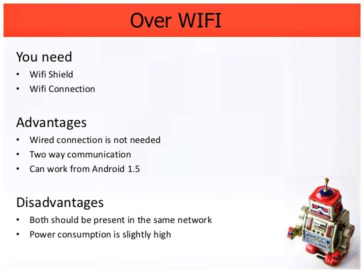 Over WIFIYou need• Wifi Shield•