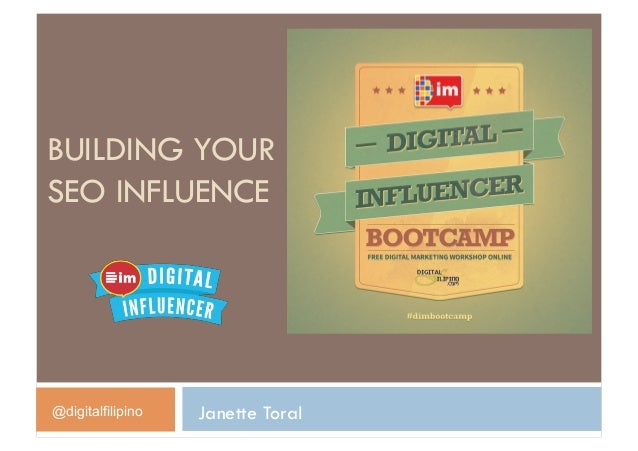 BUILDING YOURSEO INFLUENCE@digitalfilipino   Janette Toral
