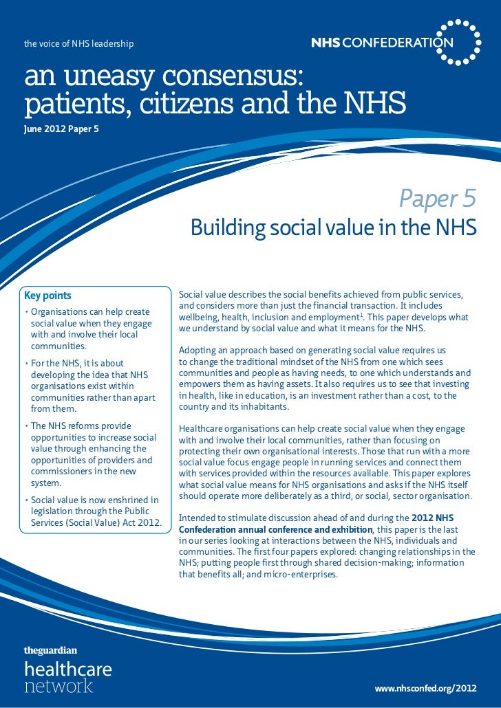 the voice of NHS leadershipan uneasy consensus:patients, citizens and the NHSJune 2012 Paper 5                            ...