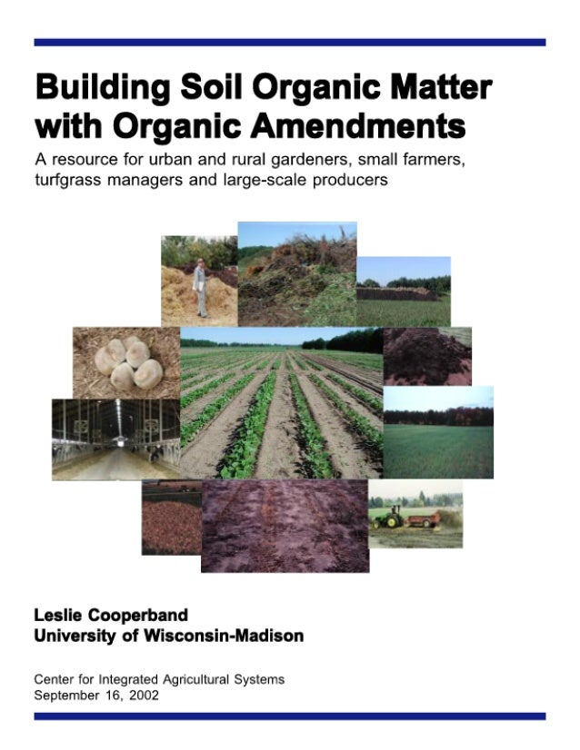 Building Soil Organic Matter with Organic Amendments