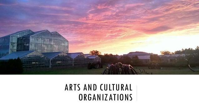 ARTS AND CULTURAL ORGANIZATIONS