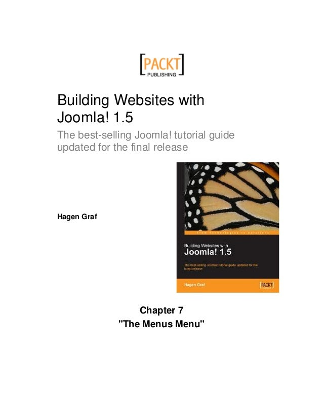 Building Websites withJoomla! 1.5The best-selling Joomla! tutorial guideupdated for the final releaseHagen Graf           ...