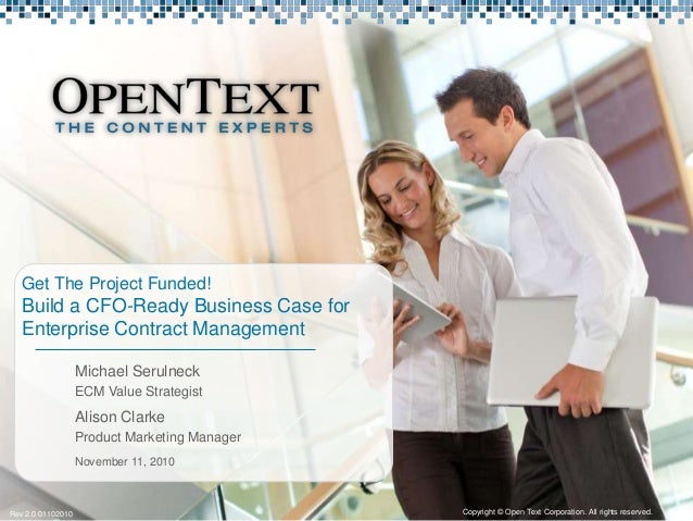 Michael Serulneck ECM Value Strategist Get The Project Funded! Build a CFO-Ready Business Case for Enterprise Contract Man...