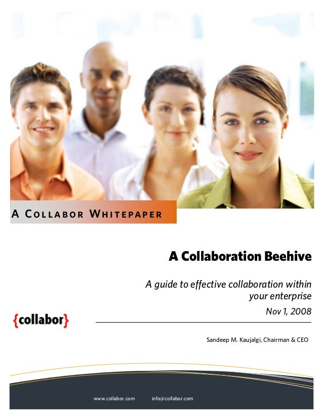 A Co l lab o r Whitepaper                                          A Collaboration Beehive                                ...