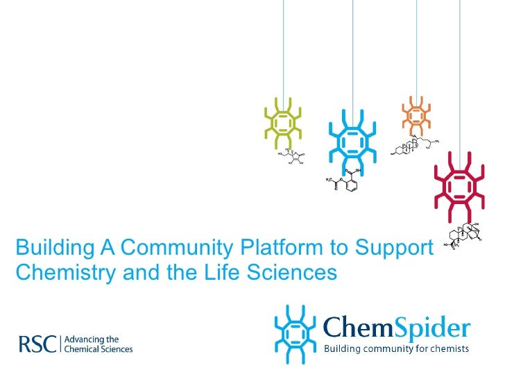 Building A Community Platform to Support Chemistry and the Life Sciences