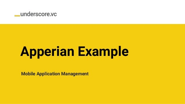 Apperian Example Mobile Application Management