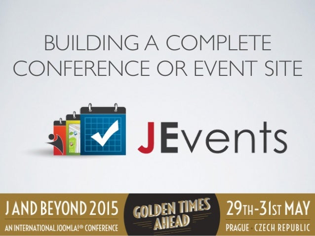 BUILDING A COMPLETE CONFERENCE OR EVENT SITE
