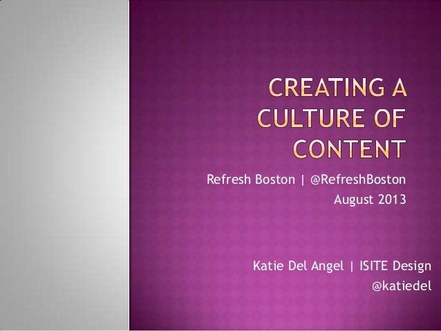Refresh Boston | @RefreshBoston August 2013 Katie Del Angel | ISITE Design @katiedel