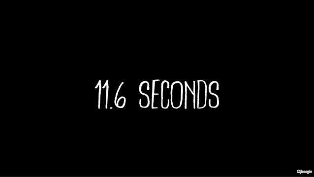 @jboogie 11.6 seconds @jboogie