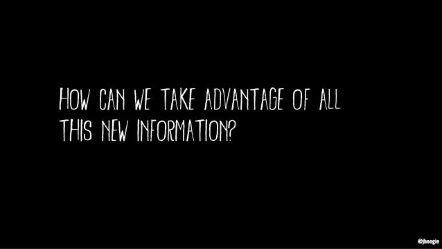 @jboogie how can we take advantage of all this new information? @jboogie