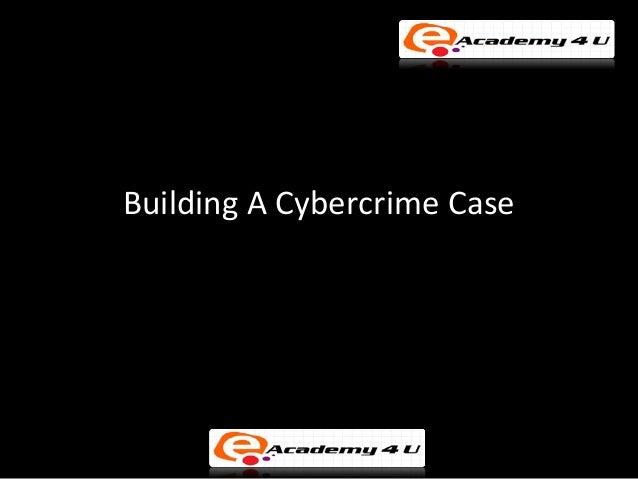 © FISE Building A Cybercrime Case
