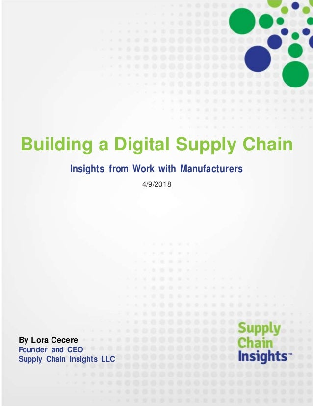 Building a Digital Supply Chain - report - 9 APR 2018