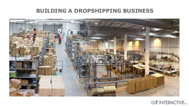 BUILDING A DROPSHIPPING BUSINESS