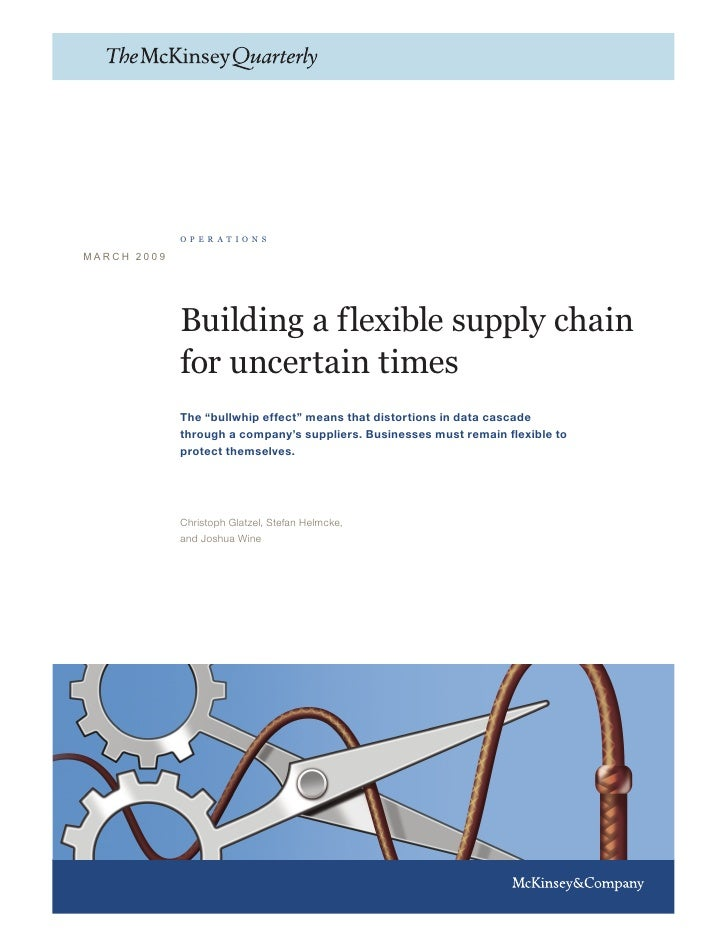 operations  MARCH 2009                  Building a flexible supply chain              for uncertain times              The...