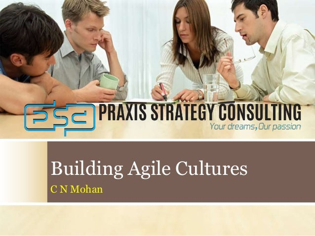 Building Agile Cultures C N Mohan