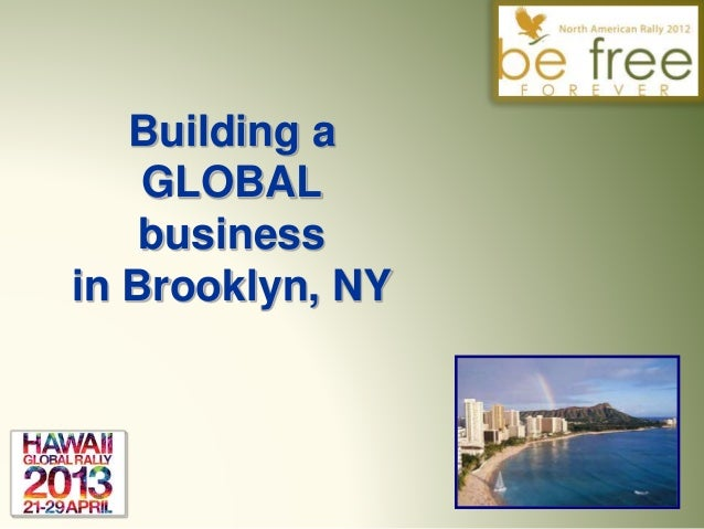 Building a GLOBAL business in Brooklyn, NY
