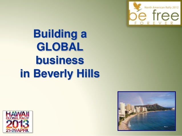 Building a global business in beverly hills
