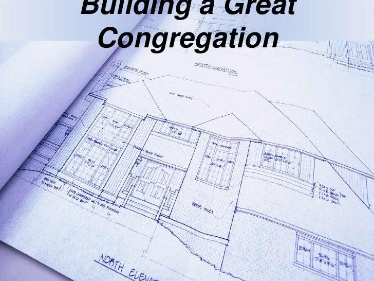 Building a Great Congregation<br />
