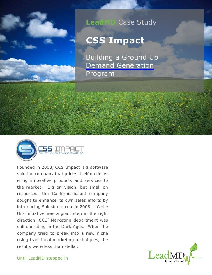 LeadMD Case Study                                  CSS Impact                                  Building a Ground Up       ...