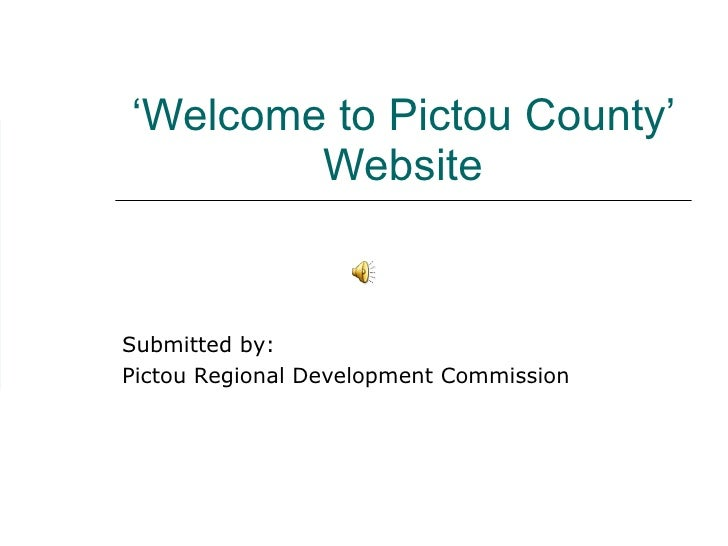 Submitted by: Pictou Regional Development Commission ' Welcome to Pictou County' Website