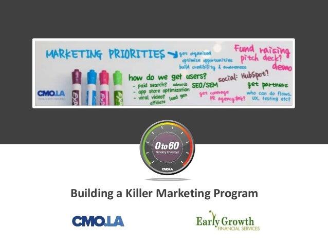 Building a Killer Marketing Program