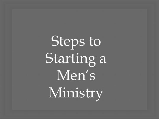 Steps to Starting a Men's Ministry