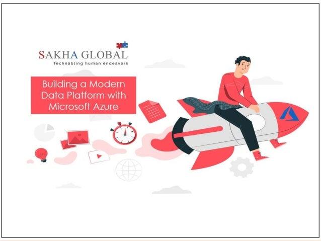 Building a Modern Data Platform with Microsoft Azure