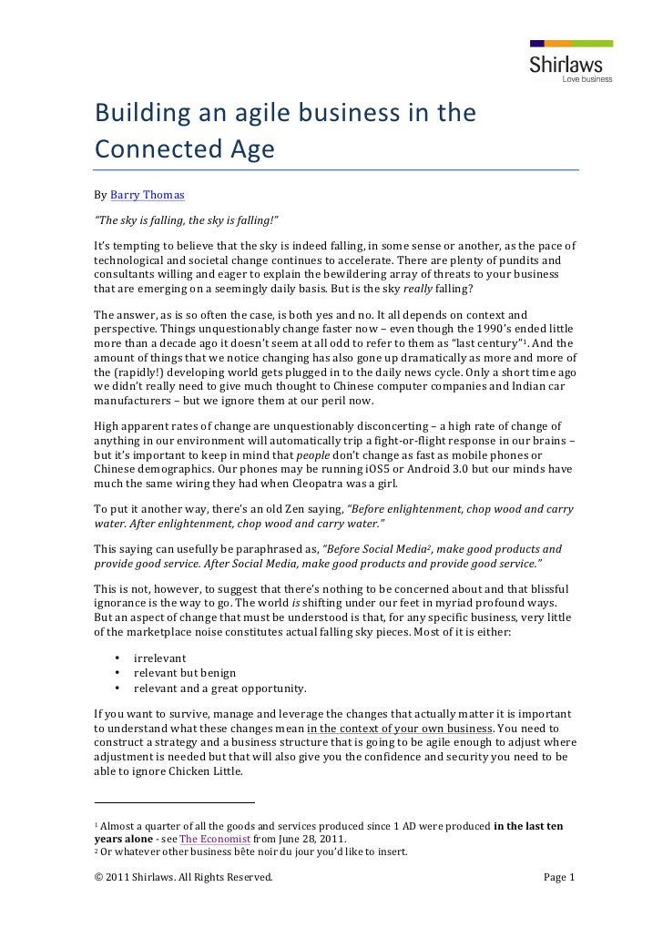 "Building	  an	  agile	  business	  in	  the	  Connected	  Age	  By	  Barry	  Thomas	  ""The	  sky	  is	  falling,	  the	  ..."