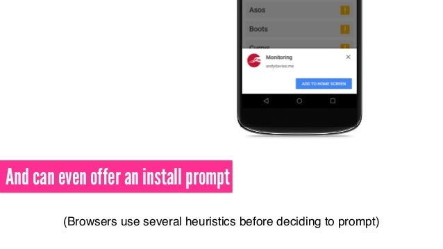 And can even offer an install prompt (Browsers use several heuristics before deciding to prompt)