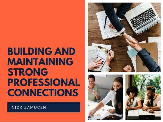 Building and Maintaining Strong Professional Connections