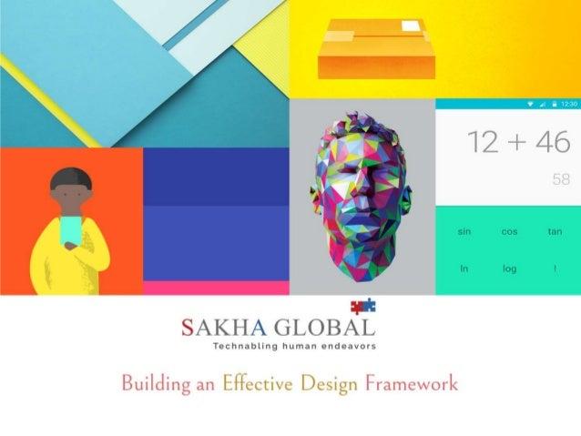 Building an Effective Design Framework
