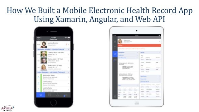 How We Built a Mobile Electronic Health Record App Using Xamarin, Angular, and Web API