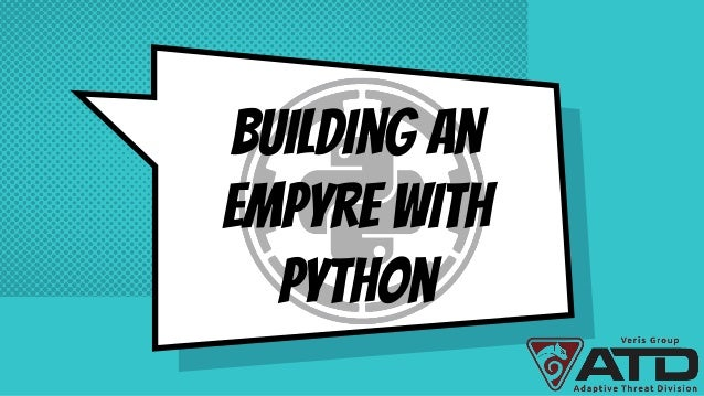 Building an Empyre with Python