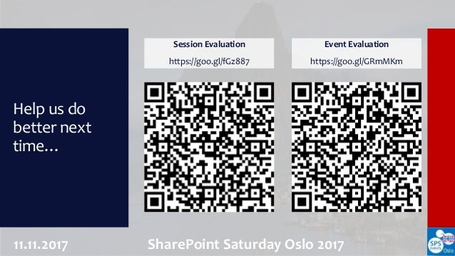 My slides from SharePoint Saturday Oslo Slide 3