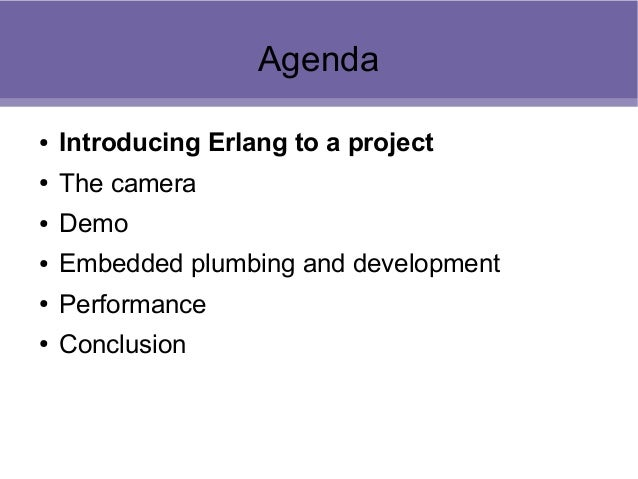 Building a Network IP Camera using Erlang Slide 2