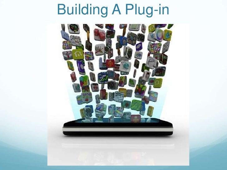 Building A Plug-in