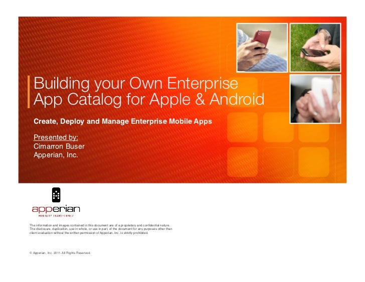 Building your Own Enterprise  App Catalog for Apple & Android   Create, Deploy and Manage Enterprise Mobile Apps!  Present...
