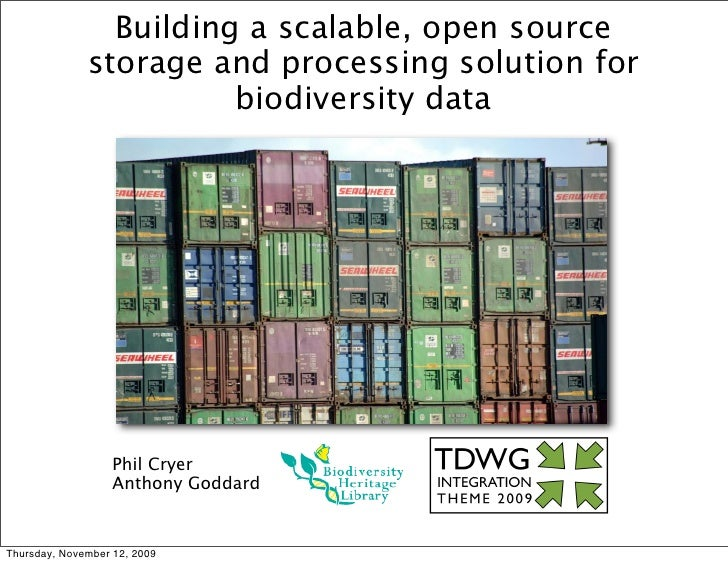 Building a scalable, open source               storage and processing solution for                         biodiversity da...