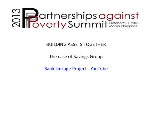BUILDING ASSETS TOGETHER The case of Savings Group  Bank Linkage Project - YouTube