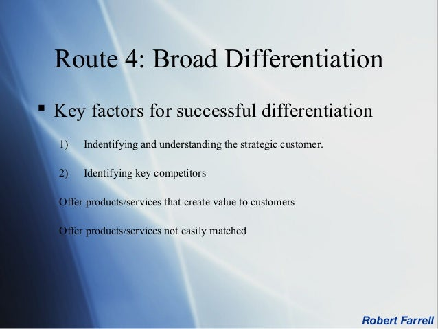 broad differentiation strategy