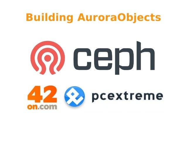 Building AuroraObjects